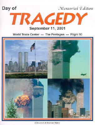Image for DAY OF TRAGEDY SEPTEMBER 11, 2001