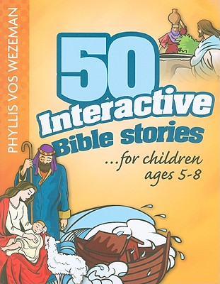 Image for 50 Interactive Bible Stories for Children