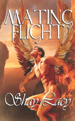 "Mating Flight, ""Lacy, Shay"""
