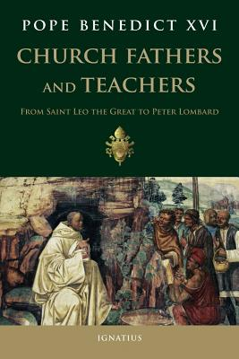 Image for Church Fathers and Teachers: From Saint Leo the Great to Peter Lombard