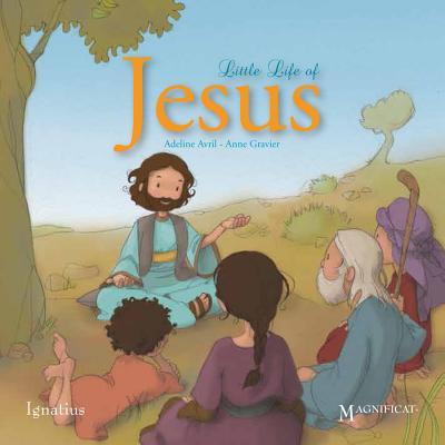 The Little Life of Jesus, Anne Gravier, Adeline Avril