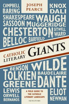 Image for Catholic Literary Giants: A Field Guide to the Catholic Literary Landscape