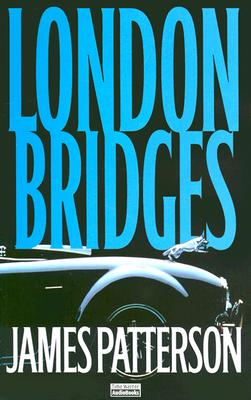 Image for London Bridges (Alex Cross)