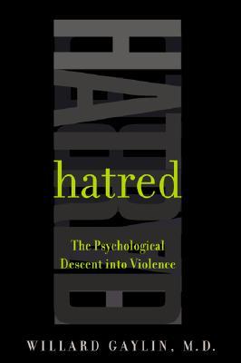 Image for Hatred: The Psychological Descent Into Violence