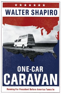 Image for One-Car Caravan: On the Road with the 2004 Democrats Before America Tunes In