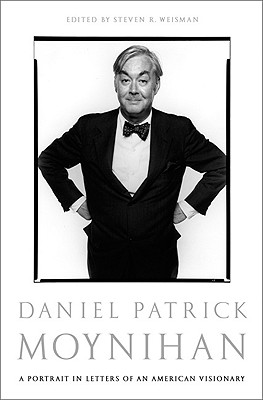 Image for Daniel Patrick Moynihan: A Portrait in Letters of an American Visionary
