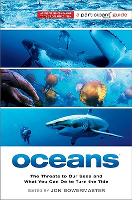 Image for Oceans: The Threats to Our Seas and What You Can Do to Turn the Tide (Participant Guide)