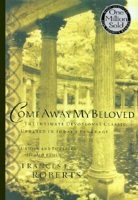 Image for Come Away My Beloved Updated (First Edition)