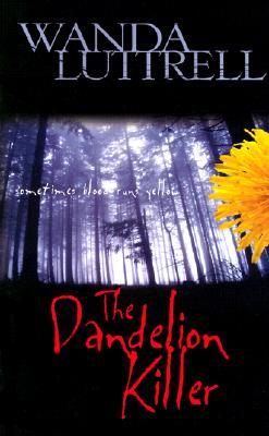 Image for Dandelion Killer : Sometimes Blood Runs Yellow