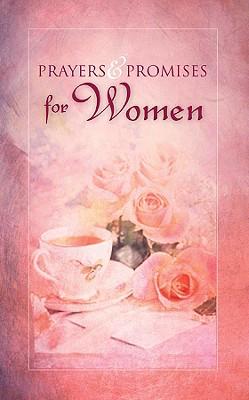 PRAYERS AND PROMISES FOR WOMEN, TONI SORTOR