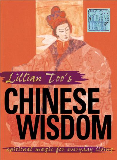 Image for LILLIAN TOO'S CHINESE WISDOM : SPIRITUAL