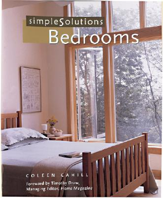 Simple Solutions: Bedrooms, Cahill, Coleen