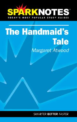 Image for Spark Notes: The Handmaid's Tale (Margaret Atwood)