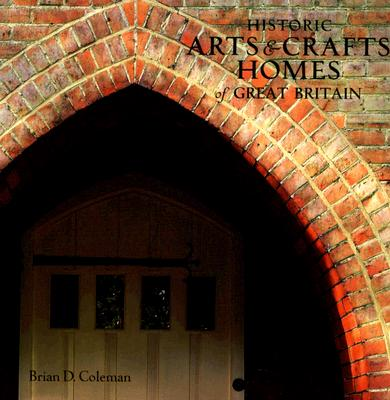 Image for Historic Arts & Crafts Homes of Great Britain