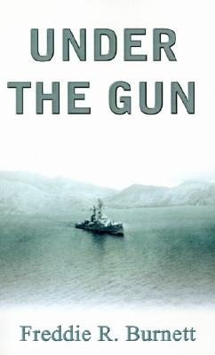 Under The Gun, Burnett,Fred