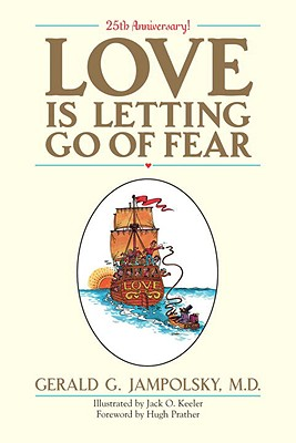 Love Is Letting Go of Fear, Jampolsky, Gerald G.