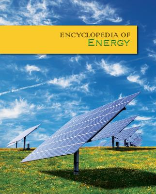 Encyclopedia of Energy 4-Volume Set, Morris A. Pierce  (Author, Editor)