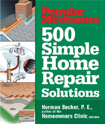 Image for Popular Mechanics 500 Simple Home Repair Solutions