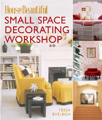 Image for Small Space Decorating Workshop (House Beautiful)