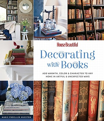 Image for House Beautiful Decorating with Books (House Beautiful Series)