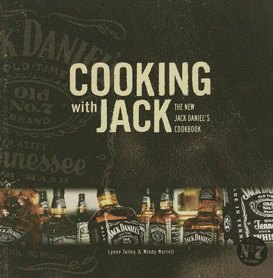 Image for Cooking with Jack: The New Jack Daniel's Cookbook