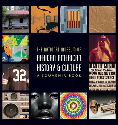 Image for National Museum of African American History and Culture: A Souvenir Book