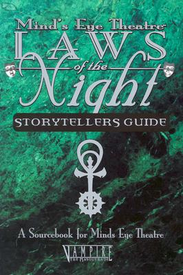 Image for Laws of The Night Vampire Storyteller Guide: A Sourcebook for Mind's Eye Theatre (Vampire The Masquerade)