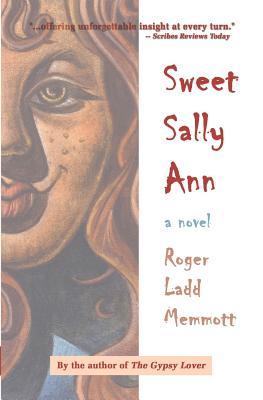 Sweet Sally Ann, Roger Memmott