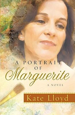 A Portrait of Marguerite, Kate Lloyd