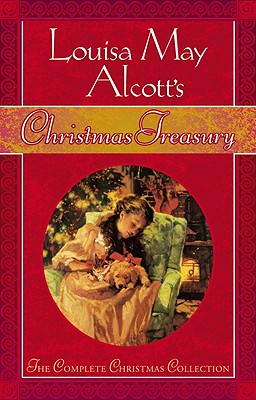 Image for Louisa May Alcott's Christmas Treasury