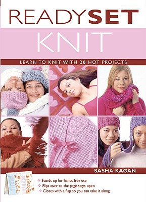 Image for Ready, Set, Knit: Learn To Knit With 20 Hot Projects (Stand-Up Book)