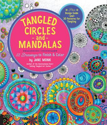 Image for Tangled Circles and Mandalas: 52 Drawings to Finish and Color--Plus Design Guide