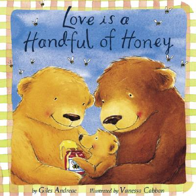 Image for Love Is a Handful of Honey (Padded Board Books)
