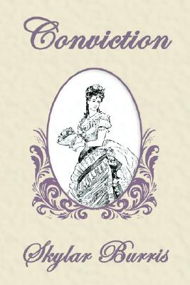 Image for Conviction: A Sequel To Jane Austen's Pride And Pr