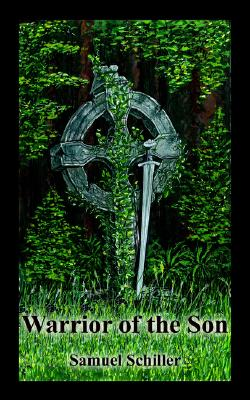 Warrior of the Son, Schiller, Samuel