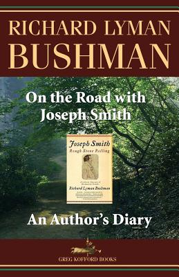 Image for On the Road With Joseph Smith: An Author's Diary