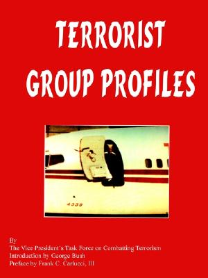Terrorist Group Profiles, VP's Task Force on Combatting Terrorism