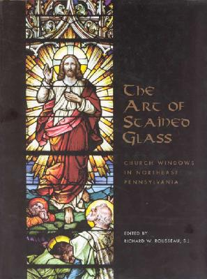 Image for Art of Stained Glass (William Moerbeke)