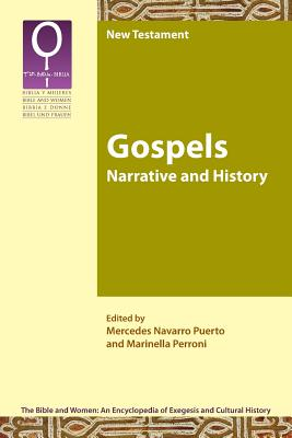 Image for Gospels: Narrative and History (Bible and Women 2.1)