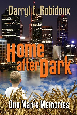 Image for Home After Dark: One Man's Memories