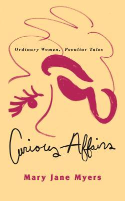 Curious Affairs, Mary Jane Myers