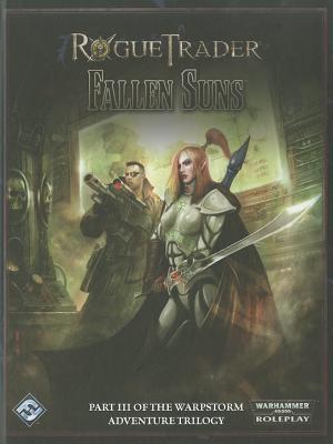 Image for Rogue Trader RPG: The Warpstorm Trilogy III - Fallen Sun