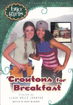 Image for Croutons For Breakfast (Brio Girls)