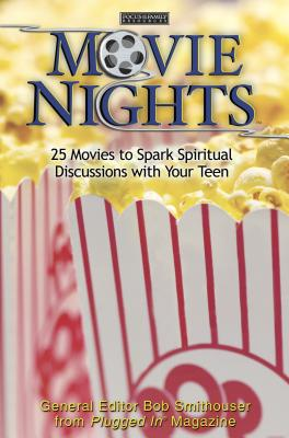 Image for Movie Nights: 25 Movies to Spark Spiritual Discussions With Your Teen