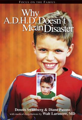 Image for Why A.D.H.D. Doesn't Mean Disaster