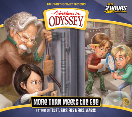 Image for More Than Meets the Eye (Adventures in Odyssey #67)