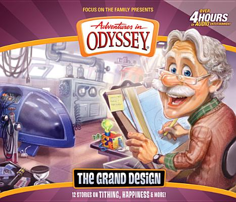 Image for Vol 56 The Grand Design The Adventures in Odyssey