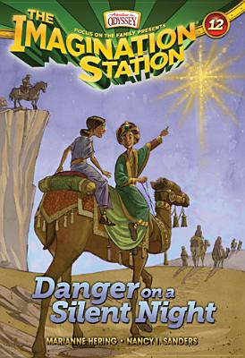Image for Vol 12 Danger on a Silent Night (AIO Imagination Station Books)