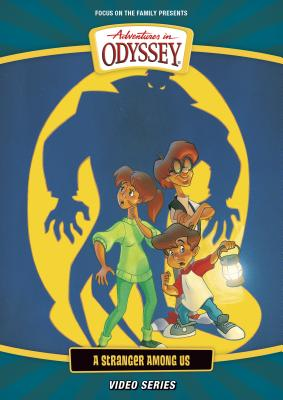 Image for Vol 12 A Stranger among Us DVD Adventures in Odyssey