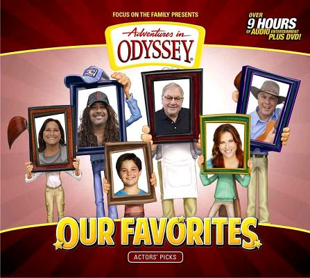 Image for AIO: Our Favorites: Actors' Picks (Adventures in Odyssey)